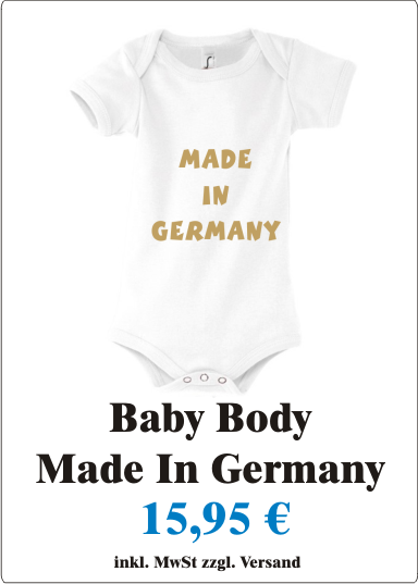 Made_in_Germany_Suesser_Baby_Body_mit_Motiv_Made_in_Germany__Baby_Strampler_mit_frechem_Spruch_Made_in_Germany_weiss_gold_Angebot1