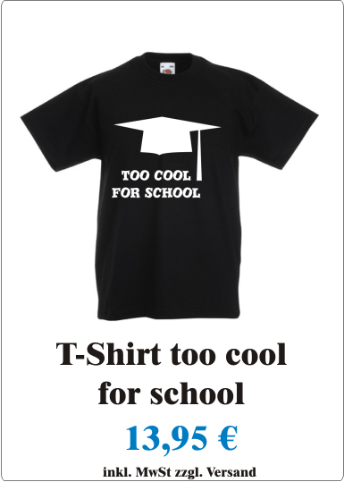 Cooles_Kinder_T-Shirt_mit_Motiv_too_cool_for_shool_Maedchen_Jungen_T-Shirt_mit_Spruch_too_cool_for_shool