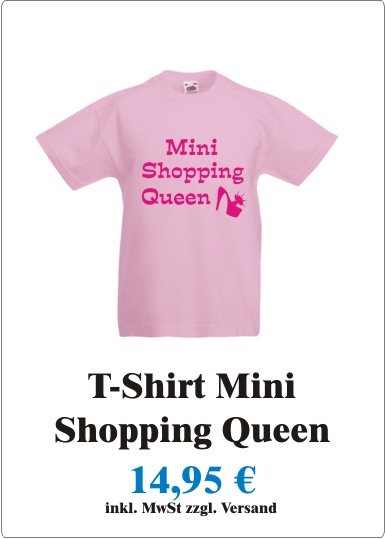 Shopping_Queen_Suesses_Kinder_T-Shirt_mit_Motiv_Mini_Shopping_Queen_Maedchen_Jungen_T-Shirt_mit_Spruch_Mini_Shopping_Queen_rose_pink_aAngebot