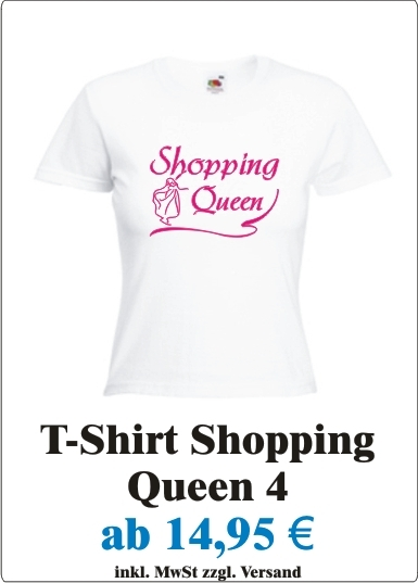 Sexy_Damen_T-Shirt_mit_Motiv_Shopping_Queen_Frauen_T-Shirt_mit_Spruch_Shopping_Queen__Angebotstafel