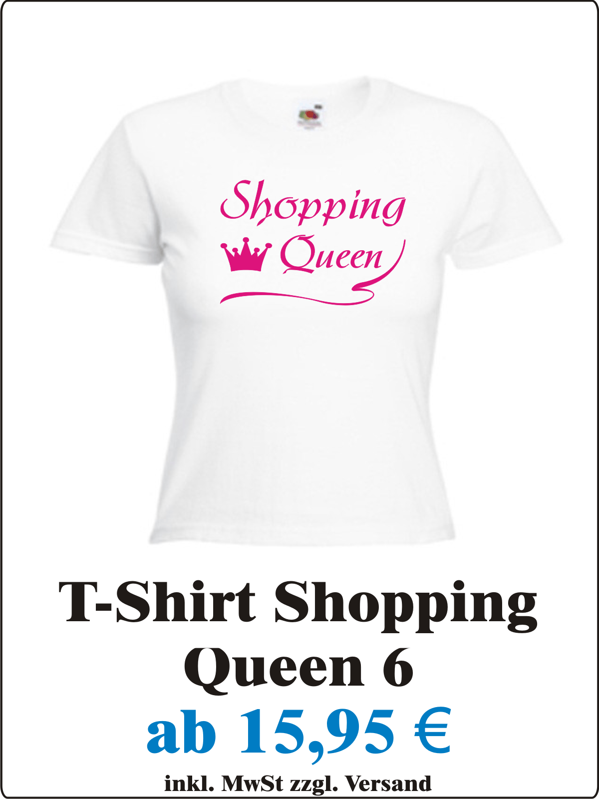 Krone_Sexy_Damen_T-Shirt_mit_Motiv_Shopping_Queen_Frauen_T-Shirt_mit_Spruch_Shopping_Queen__Angebot