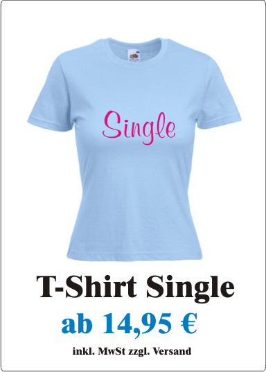 Single_Sexy_Damen_T-Shirt_mit_Motiv_Single_suesses_Frauen_T-Shirt_mit_frechech_Spruch_Single_pastell_pink_Angebot_new