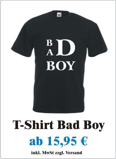 Herren_T-Shirt_Bad_Boy_T-Shirt_Maenner_mit_Motiv_Bad_Boy_Boeser_Junge